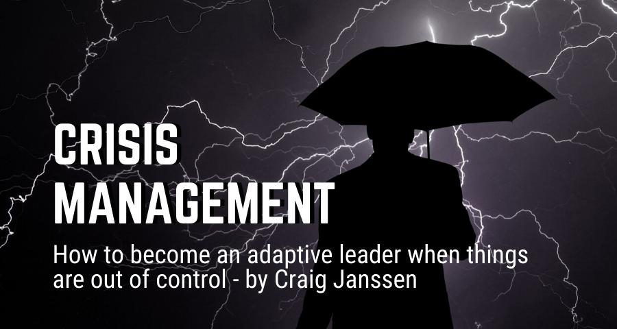 Crisis Management - Craig Janssen